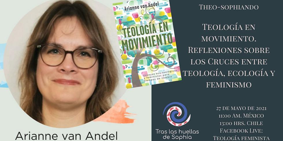 Teología en movimiento. Reflexiones sobre los Cruces entre teología, ecología y feminismo