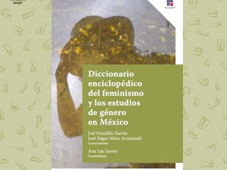 """""""Diccionario enciclopédico del feminismo y los estudios de género en México"""""""