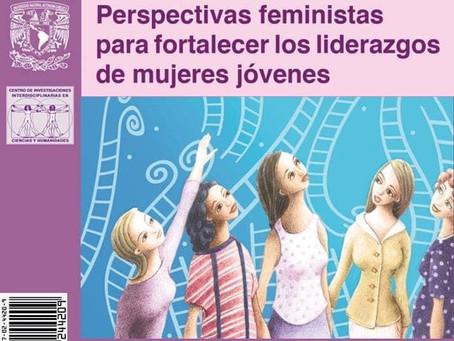 Perspectivas feministas para fortalecer los liderazgos de las mujeres jóvenes.