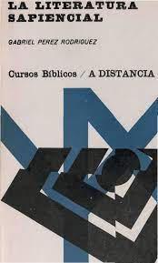 La literatura sapiencial. Gabriel Pérez Rodríguez