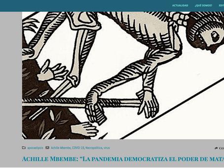 "Achille Mbembe: ""La pandemia democratiza el poder de matar"""