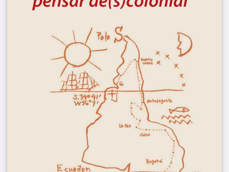 Pensar distinto, pensar de(s)colonial. Nicolas Panotto