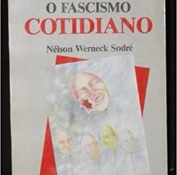 O fascismo Cotidiano