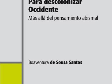 «PARA DESCOLONIZAR OCCIDENTE. Más allá del pensamiento abismal» [pdf]