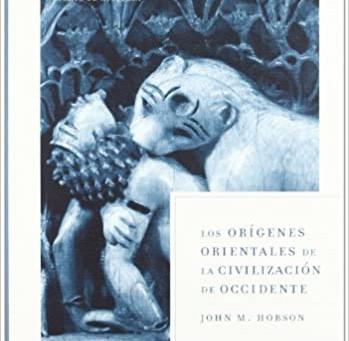 John M. Jobson - Los orígenes orientales de la civilización de Occidente.