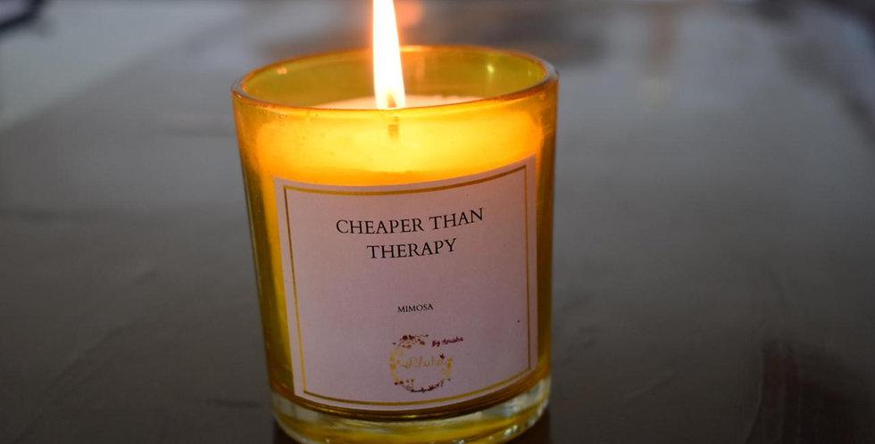 Cheaper than therapy - Mimosa