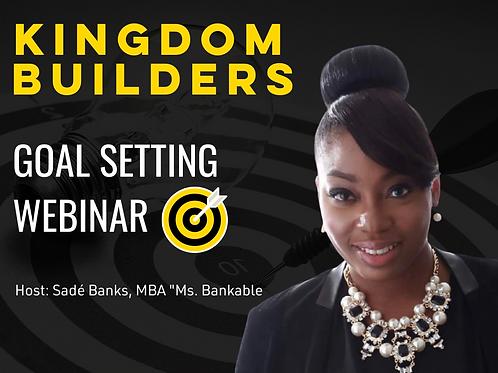 Kingdom Builders Goal Setting Webinar + Workbook