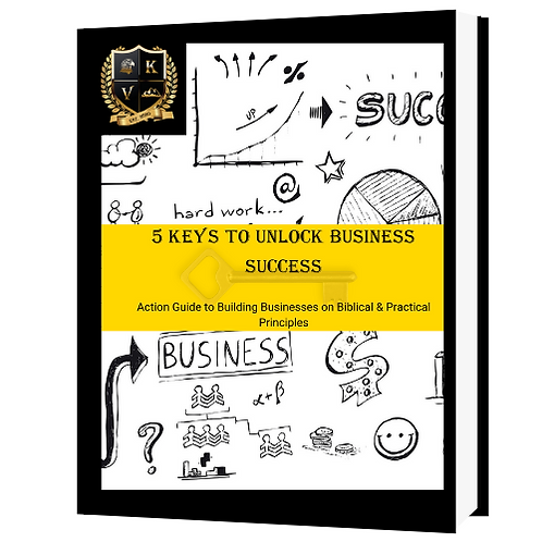 The 5 Keys to Unlock Business Success (E-Book)