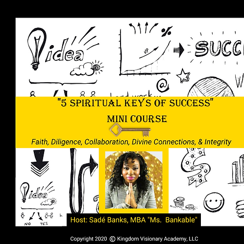 5 Spiritual Keys of Success Mini Course
