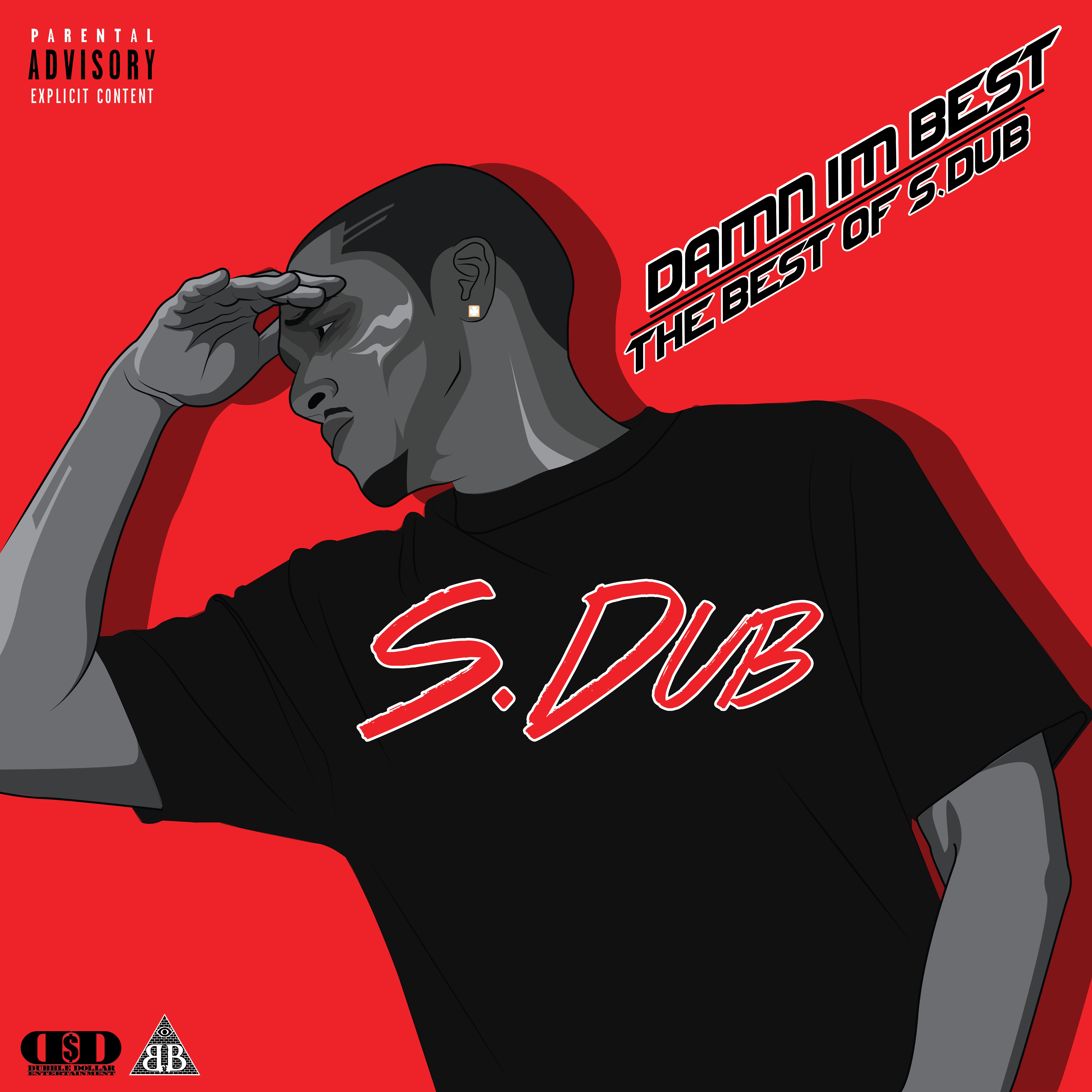 Damn Im Best | The Best of S.Dub