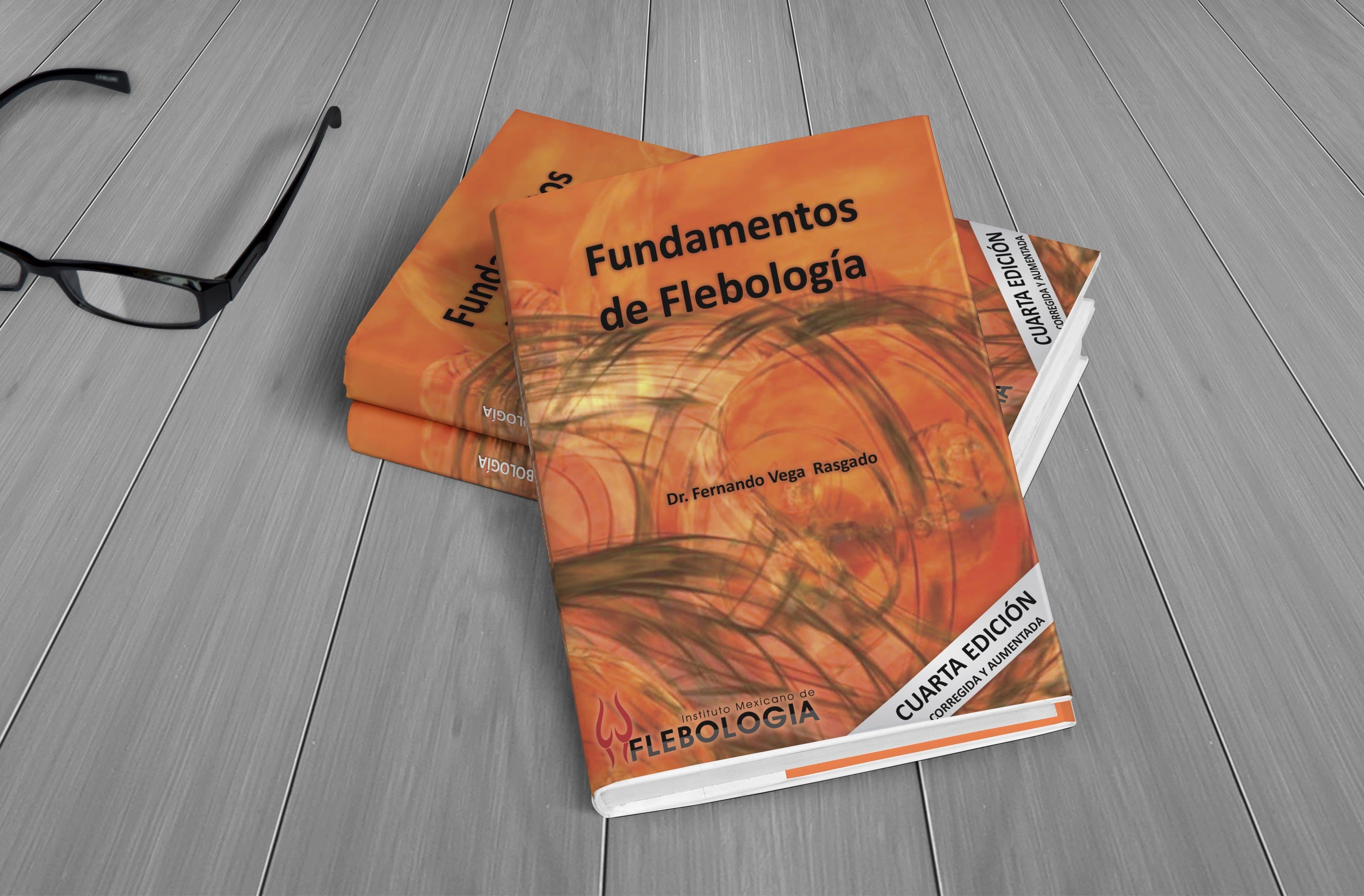 3 Libro Fundamentos de Flebología - IMF - Flebología México Instituto Mexicano de Flebología