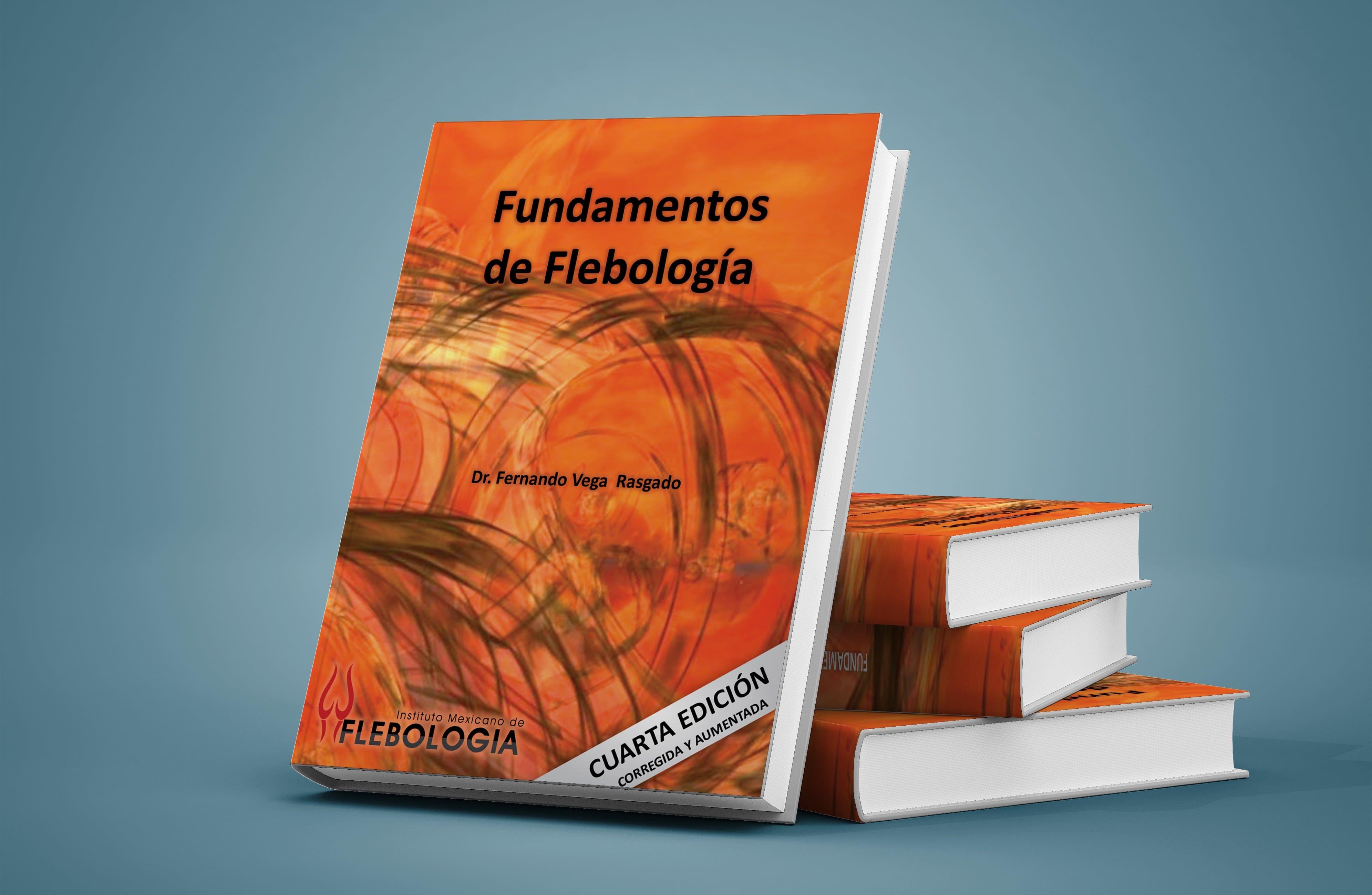 2 Libro Fundamentos de Flebología - IMF - Flebología México Instituto Mexicano de Flebología