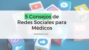5 Tips de Redes Sociales para Médicos