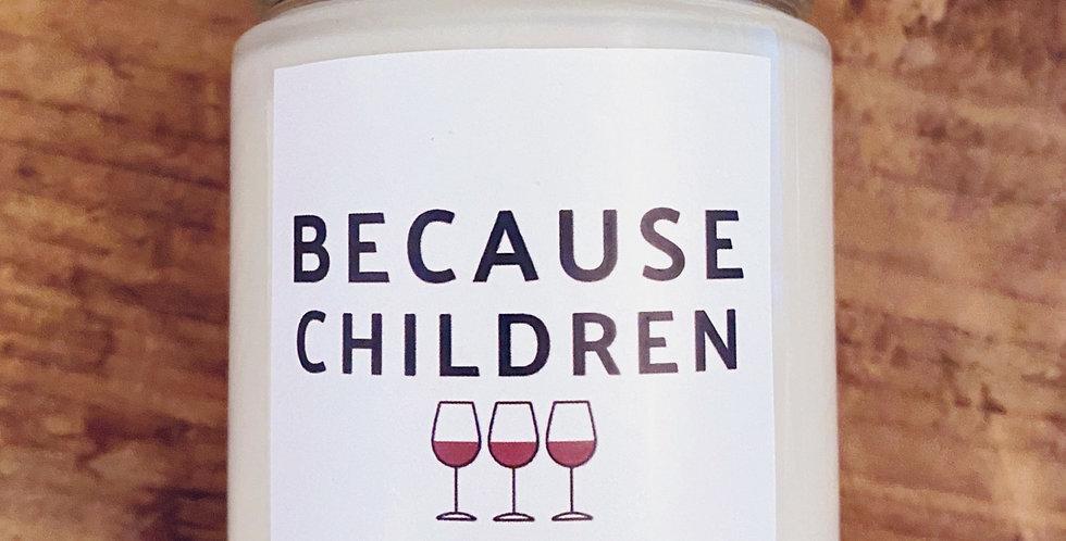 BECAUSE CHILDREN