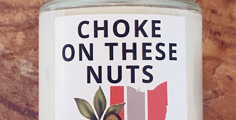 CHOKE ON THESE NUTS (buckeyes)