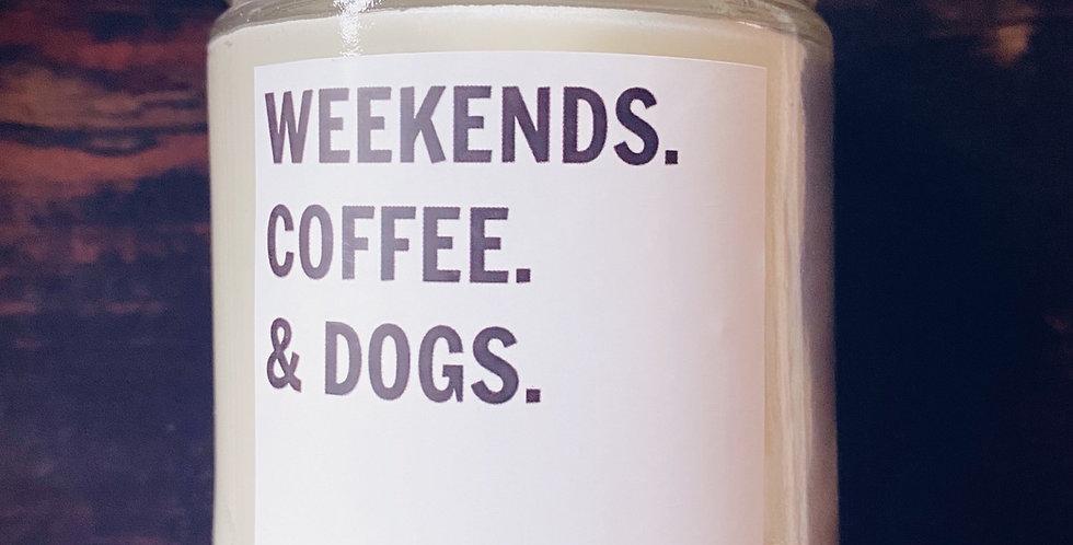 WEEKENDS & DOGS