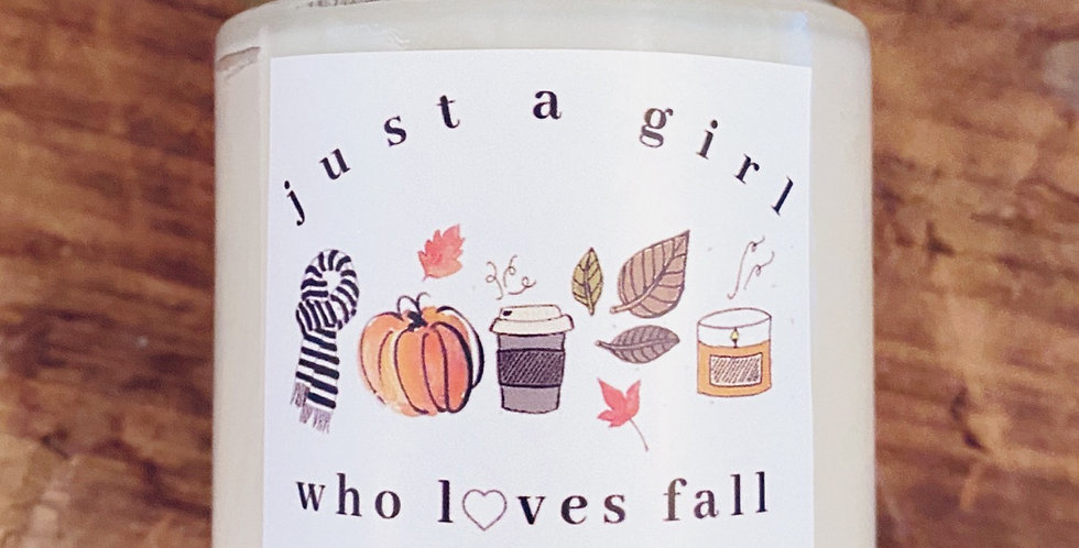 JUST A GIRL WHO LOVES FALL