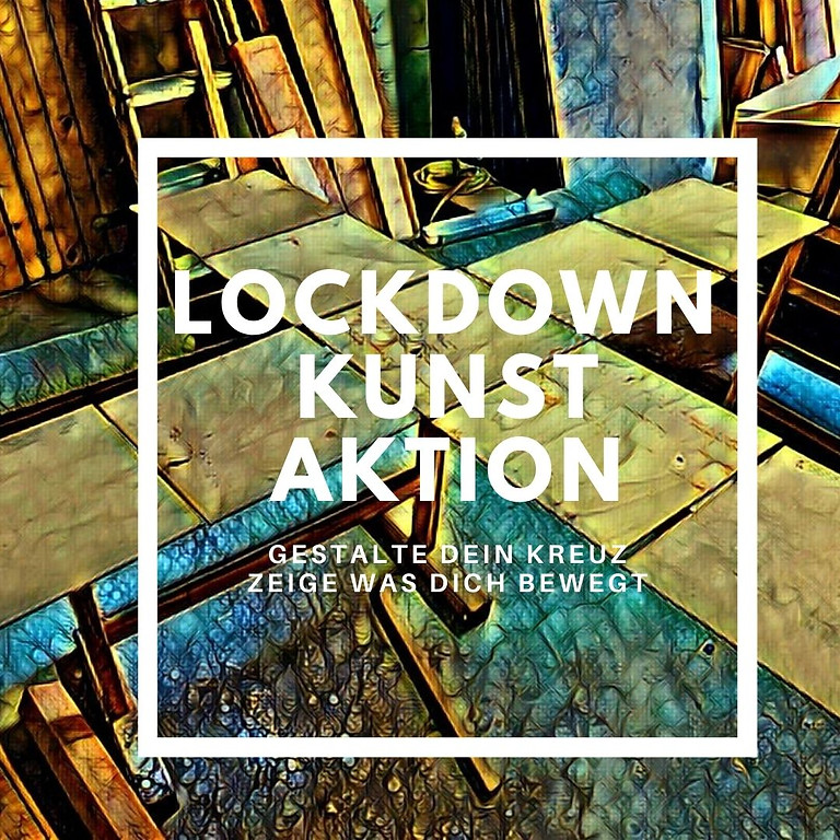 Lockdown Kunst Aktion