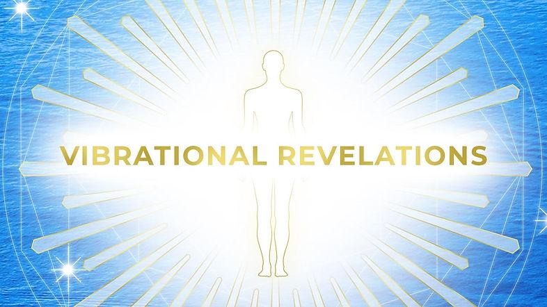 Vibrational Revelations Membership Pictu