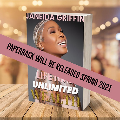 Lifetime of Unlimited Wealth | By: Janeida Griffin
