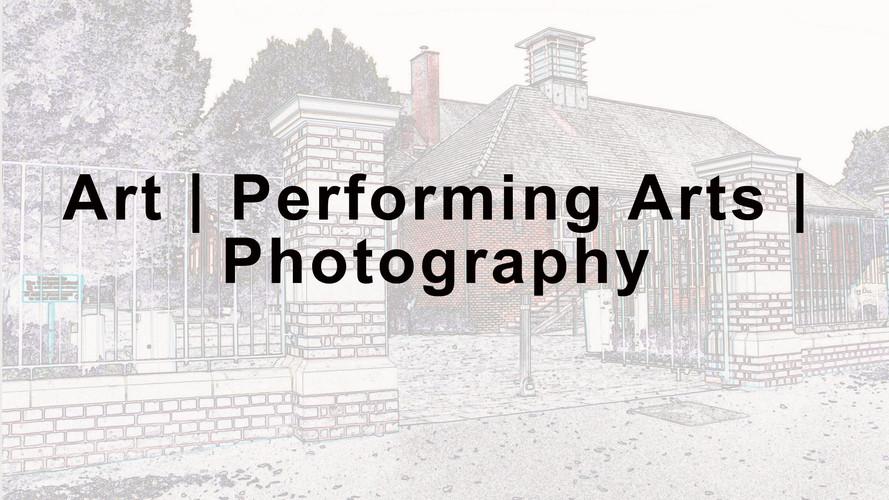 Art, Performing Arts & Photography