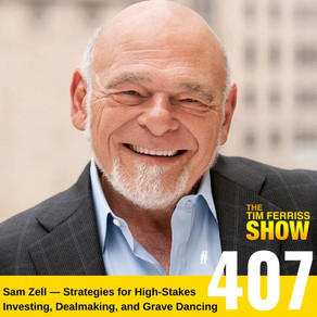 Podcast episode: 407 from The Tim Ferriss Show