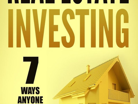 Book: Real Estate Investing: 7 Ways Anyone Can Use to Make Money by Mark Atwood