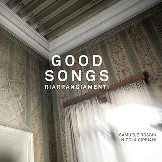 Good songs - riarrangiamenti