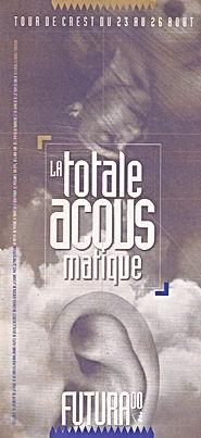 FUTURA La totale acousmatique, Crest 2000