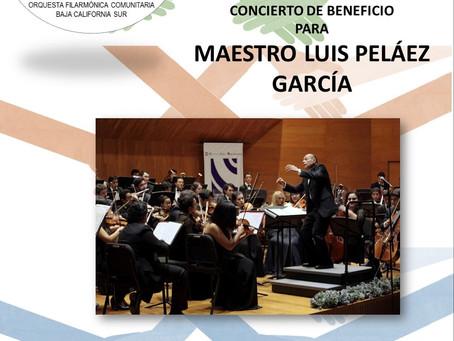 Concierto de la OFILCO BCS a beneficio del maestro Luis Peláez García.