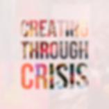 Creating through Crisis Artist Collabora