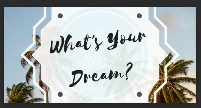 whats your dream.PNG