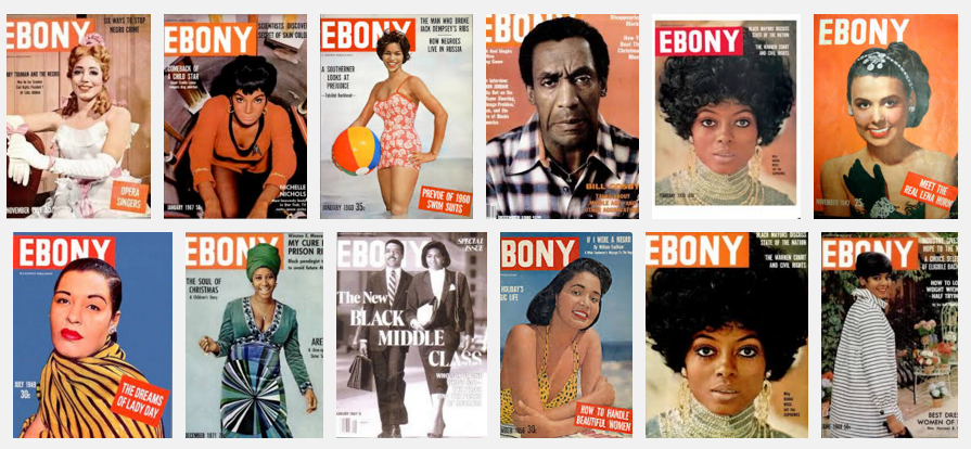 Ebony Magazine was one of the first black-owned magazines.