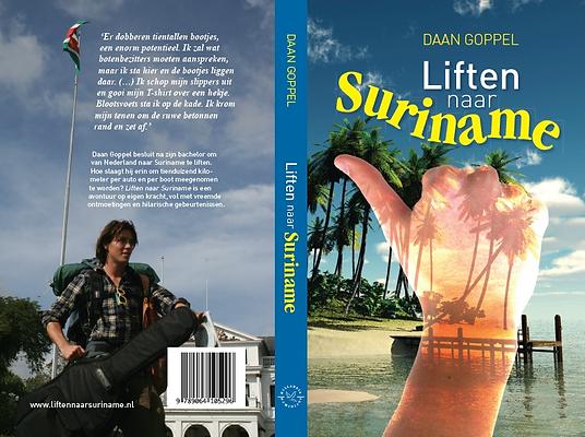 Liften nar Suriname uitgeverij Gottmer Daan Goppel