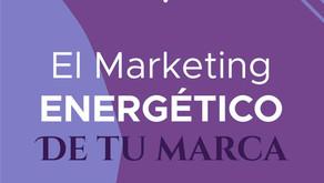 El Marketing energético de tu marca
