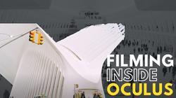 Filming inside Oculus