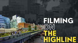 Filming on the High Line