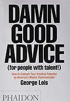 damn good advice.jpg