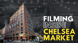 Filming inside Chelsea Market