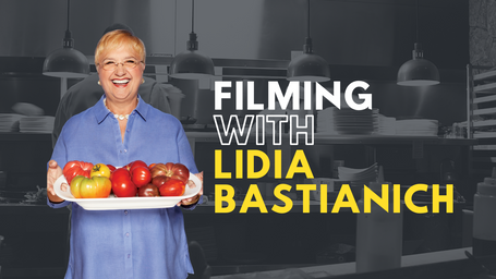 Filming with Lidia Bastianich