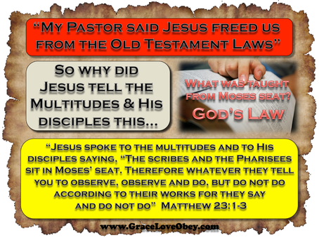 Free from God's law or Moses Seat & God's law?