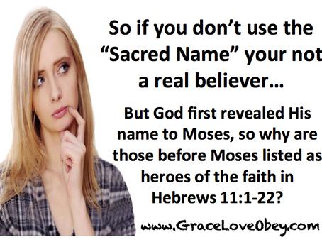The Sacred Name & Heroes of the Faith