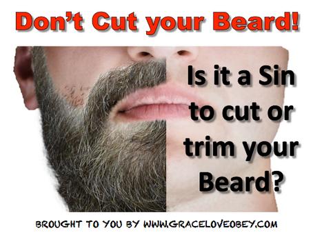 Is shaving your Beard a sin?
