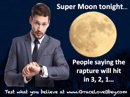 The rapture on the SuperMoon?