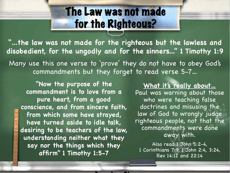 The Law was not made for the Righteous?