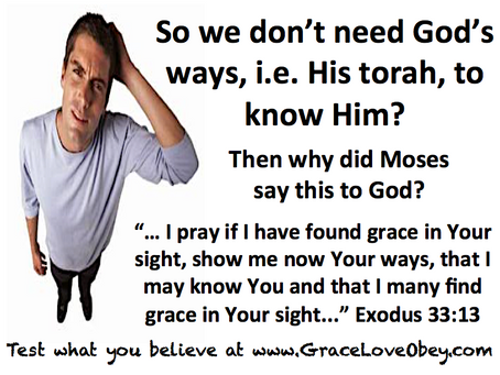 God's ways and Grace - Moses prayer