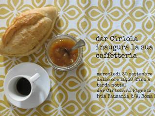 Profumi autentici della romanità nel cuore del Pigneto - dar Ciriola inaugura la sua caffetteria