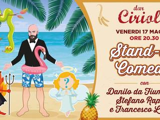 Stand-Up Comedy con Danilo da Fiumicino, Stefano Rapone e Francesco Lancia [Venerdì 17 Maggio dar Ci