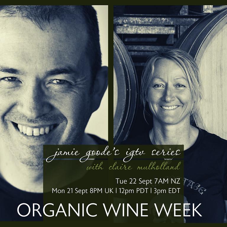 Jamie Goode's Organic Wine Week IGTV Series