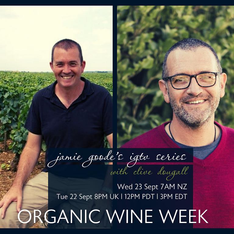 Jamie Goode's Organic Wine Week IGTV Series #2